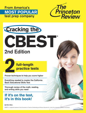 Cracking the CBEST, 2nd Edition by Rick Sliter