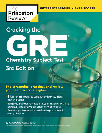 Cracking the GRE Chemistry Test, 3rd Edition by Princeton Review