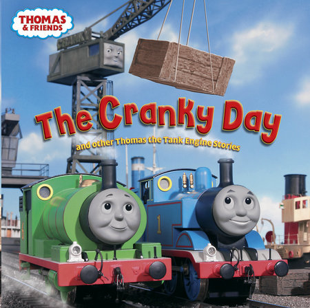 The Cranky Day and other Thomas the Tank Engine Stories (Thomas & Friends) by Rev. W. Awdry