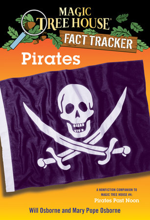 Magic Tree House Fact Tracker #4: Pirates by Mary Pope Osborne