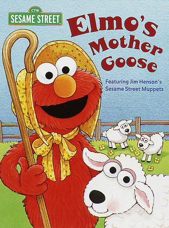 Elmo's Mother Goose (Sesame Street) by