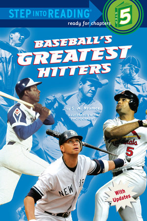 Baseball's Greatest Hitters by Sydelle Kramer