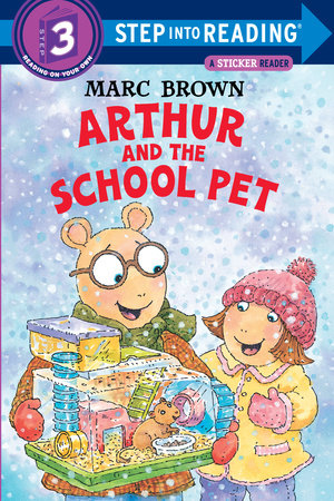 Arthur and the School Pet by Marc Brown