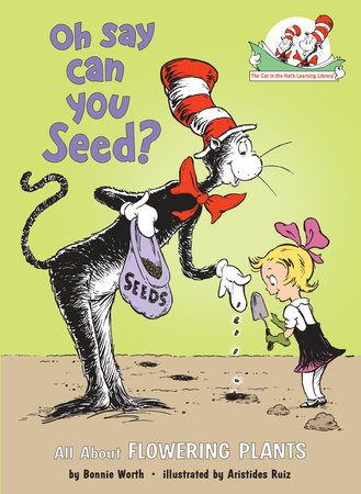 Oh Say Can You Seed? by Bonnie Worth