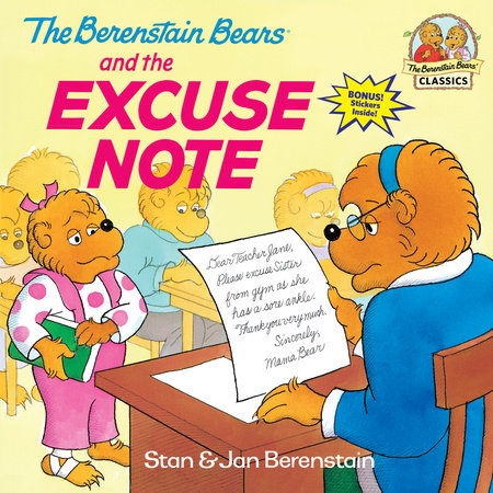 The Berenstain Bears and the Excuse Note by