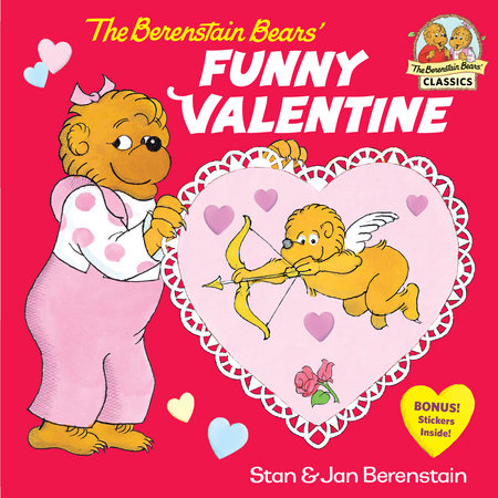 The Berenstain Bears' Funny Valentine by Stan Berenstain and Jan Berenstain