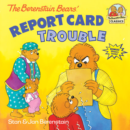 The Berenstain Bears' Report Card Trouble by