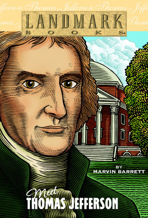 MEET THOMAS JEFFERSON by Marvin Barrett