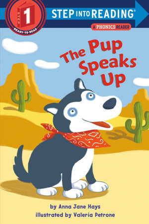 The Pup Speaks Up by Anna Jane Hays