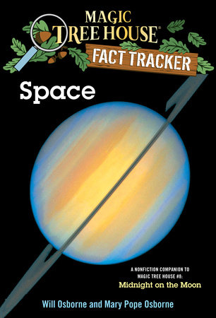 Magic Tree House Fact Tracker #6: Space by Will Osborne and Mary Pope Osborne