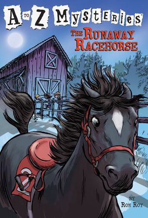 A to Z Mysteries: The Runaway Racehorse by Ron Roy