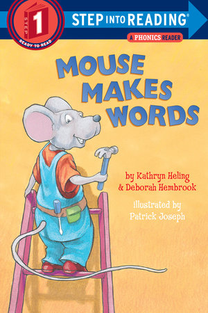 Mouse Makes Words by Deborah Hembrook and Kathryn Heling
