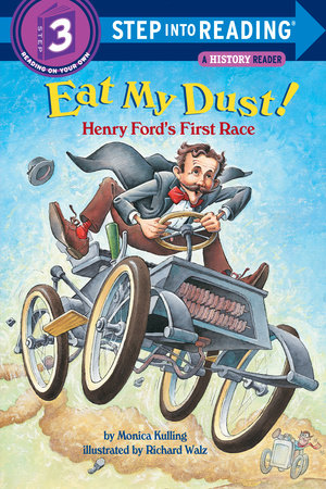 Eat My Dust! Henry Ford's First Race by