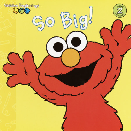 So Big! (Sesame Street) by