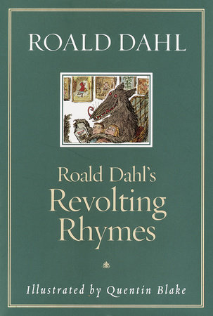 Roald Dahl's Revolting Rhymes by