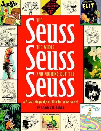 The Seuss, the Whole Seuss and Nothing But the Seuss by