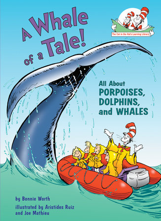 A Whale of a Tale! by Bonnie Worth