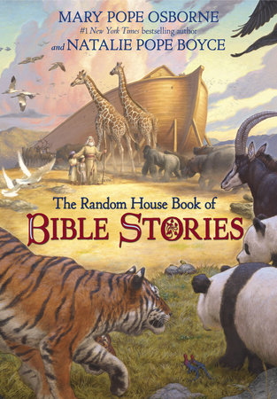 The Random House Book of Bible Stories by Natalie Pope Boyce and Mary Pope Osborne