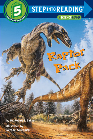 Raptor Pack by Dr. Robert T. Bakker