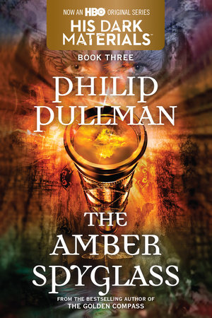 The Amber Spyglass: His Dark Materials by