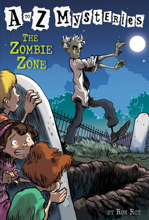 A to Z Mysteries: The Zombie Zone by