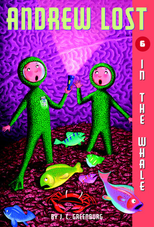 Andrew Lost #6: In the Whale by J.C. Greenburg