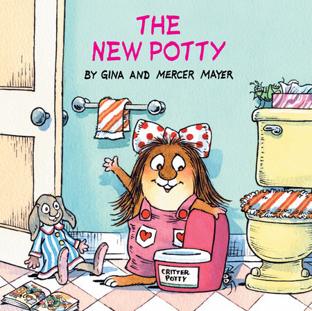 The New Potty (Little Critter) by Gina Mayer and Mercer Mayer