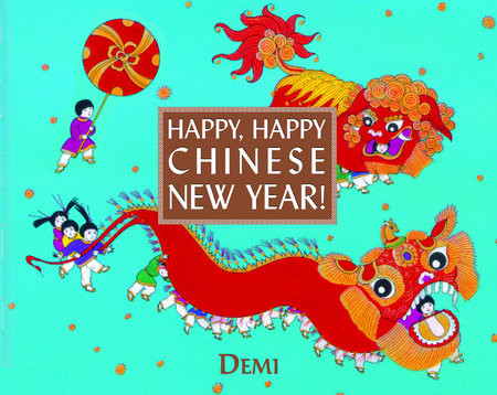 Happy, Happy Chinese New Year! by