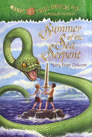 Magic Tree House #31: Summer of the Sea Serpent by