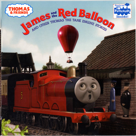 Thomas & Friends: James and the Red Balloon and Other Thomas the Tank Engine Stories (Thomas & Friends) by