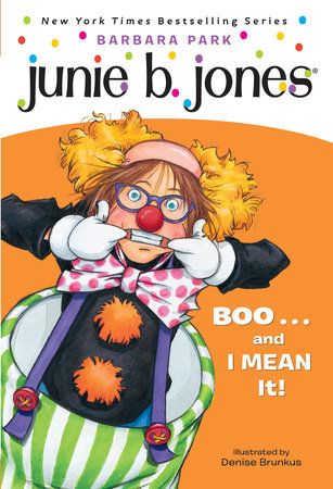 Junie B. Jones #24: BOO...and I MEAN It! by