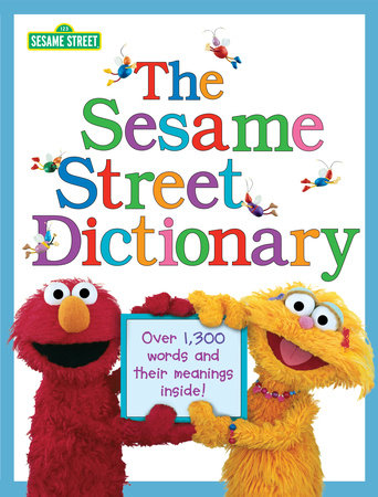 The Sesame Street Dictionary (Sesame Street) by
