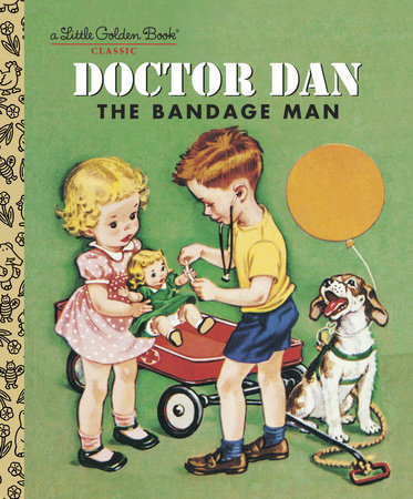 Doctor Dan the Bandage Man by