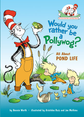 Would You Rather Be a Pollywog by Bonnie Worth