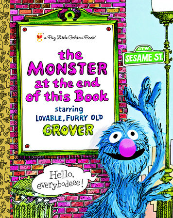 The Monster at the End of This Book (Sesame Book) by Jon Stone