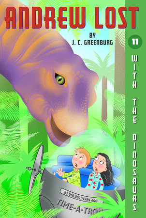 Andrew Lost #11: With the Dinosaurs by