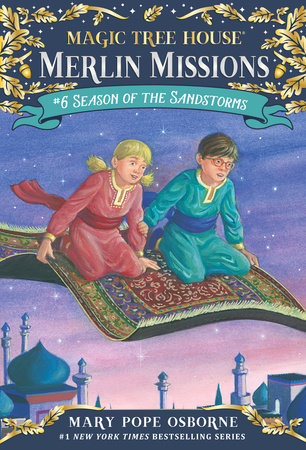 Magic Tree House #34: Season of the Sandstorms by