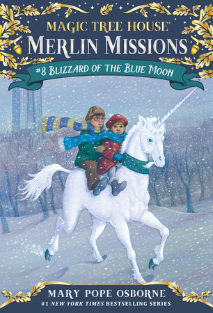 Magic Tree House #36: Blizzard of the Blue Moon by Mary Pope Osborne