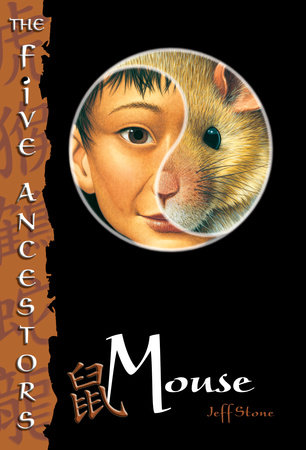 The Five Ancestors Book 6: Mouse by