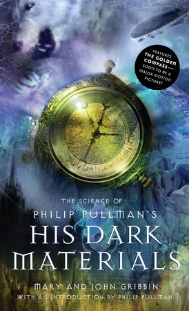 The Science of Philip Pullman's His Dark Materials by