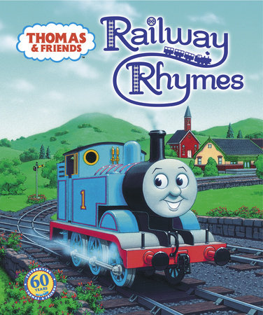 Thomas & Friends: Railway Rhymes (Thomas & Friends) by