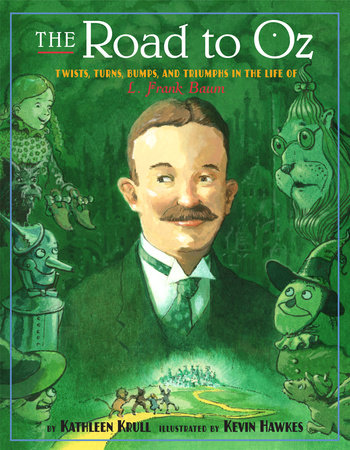 The Road to Oz by Kathleen Krull