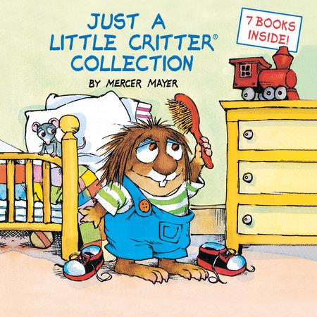 Just a Little Critter Collection (Little Critter) by Mercer Mayer