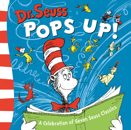 Dr. Seuss Pops Up by Dr. Seuss