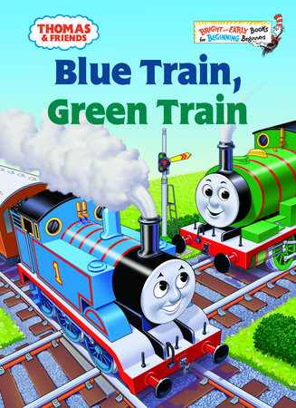 Thomas & Friends: Blue Train, Green Train (Thomas & Friends) by