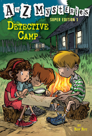 A to Z Mysteries Super Edition 1: Detective Camp by Ron Roy