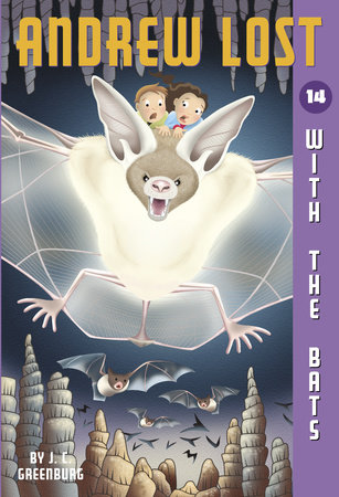 Andrew Lost #14: With the Bats by