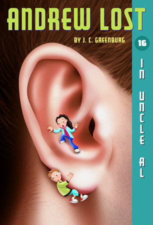 Andrew Lost #16: In Uncle Al by J.C. Greenburg