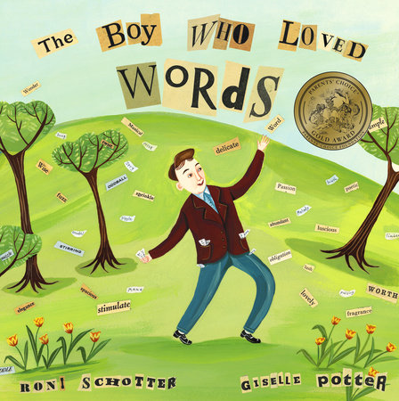 The Boy Who Loved Words by