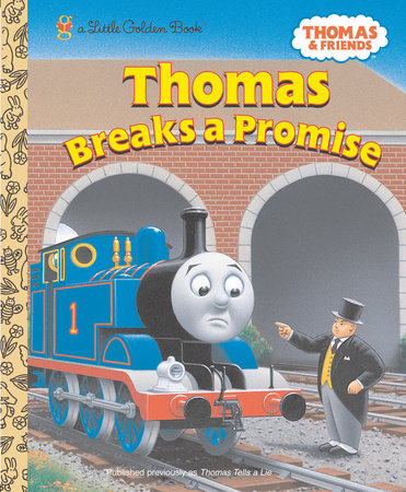 Thomas Breaks a Promise (Thomas & Friends) by